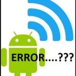 Cara Memperbaiki Wifi Android yang Tidak Bisa Hidup
