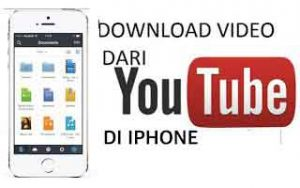 Cara Download Video dari Youtube di Iphone