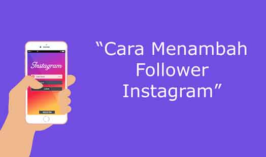 Cara-Menambah-Followers-Instagram