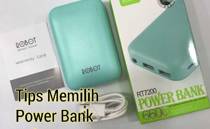 Tips Memilih Power Bank Berkualitas