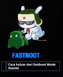 Keluar Fastboot Mode Xiaomi