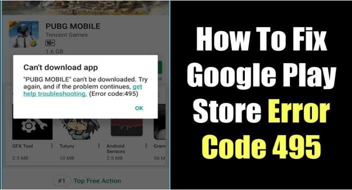 kode kesalahan 495 google play store