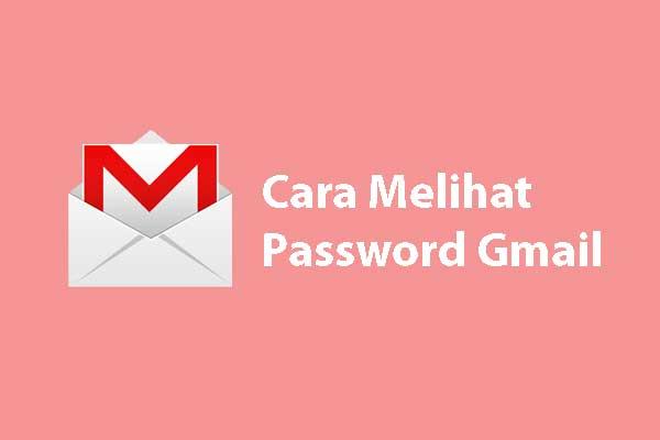 melihat sandi gmail kita