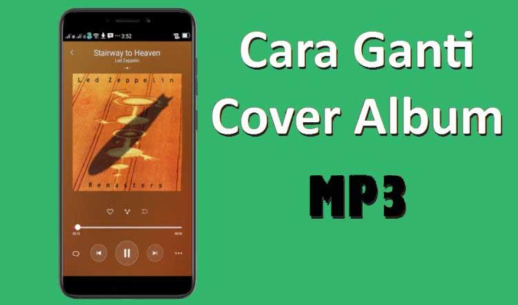 cara mengganti cover lagu di google play music