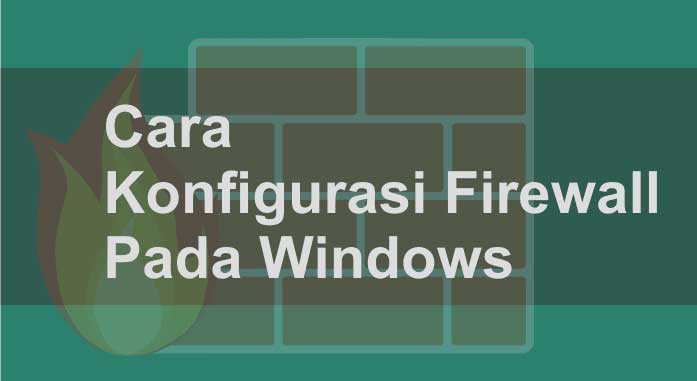 cara setting firewall di windows