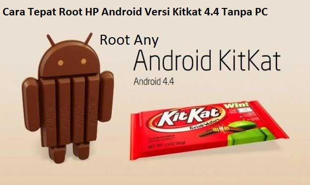 root kitkat 4.4 4 without pc
