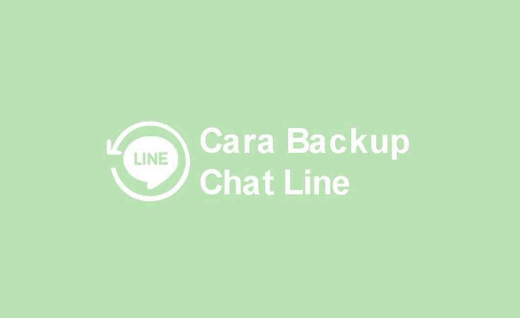 backup chat line versi terbaru