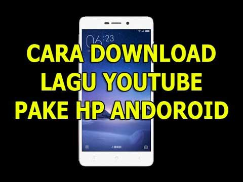 cara download lagu di youtube lewat hp