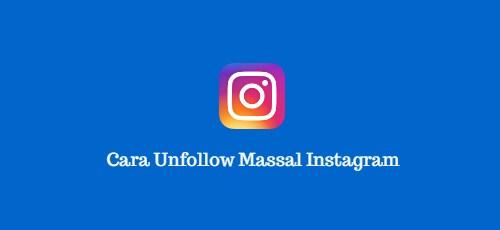 cara unfollow instagram massal