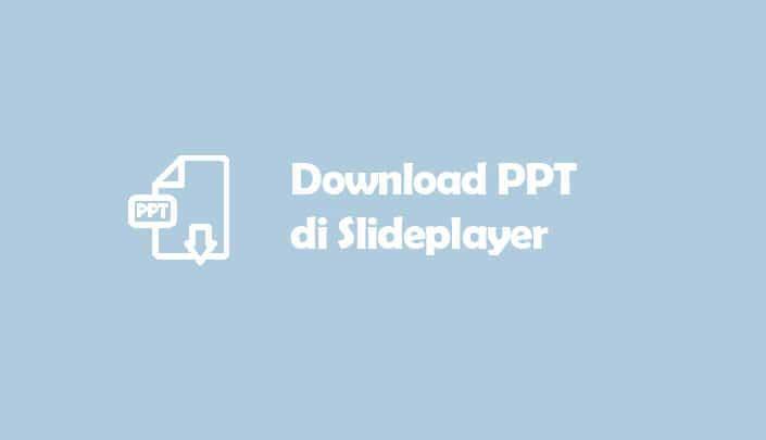 Cara Download Slideplayer