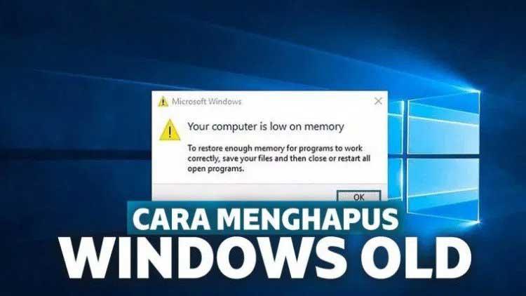 cara menghapus Windows OLD yang bikin Drive jadi penuh