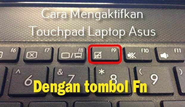 cara mengaktifkan touchpad laptop asus dengan tombol fn
