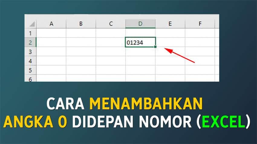 Cara Menambahkan Angka Nol di Excel